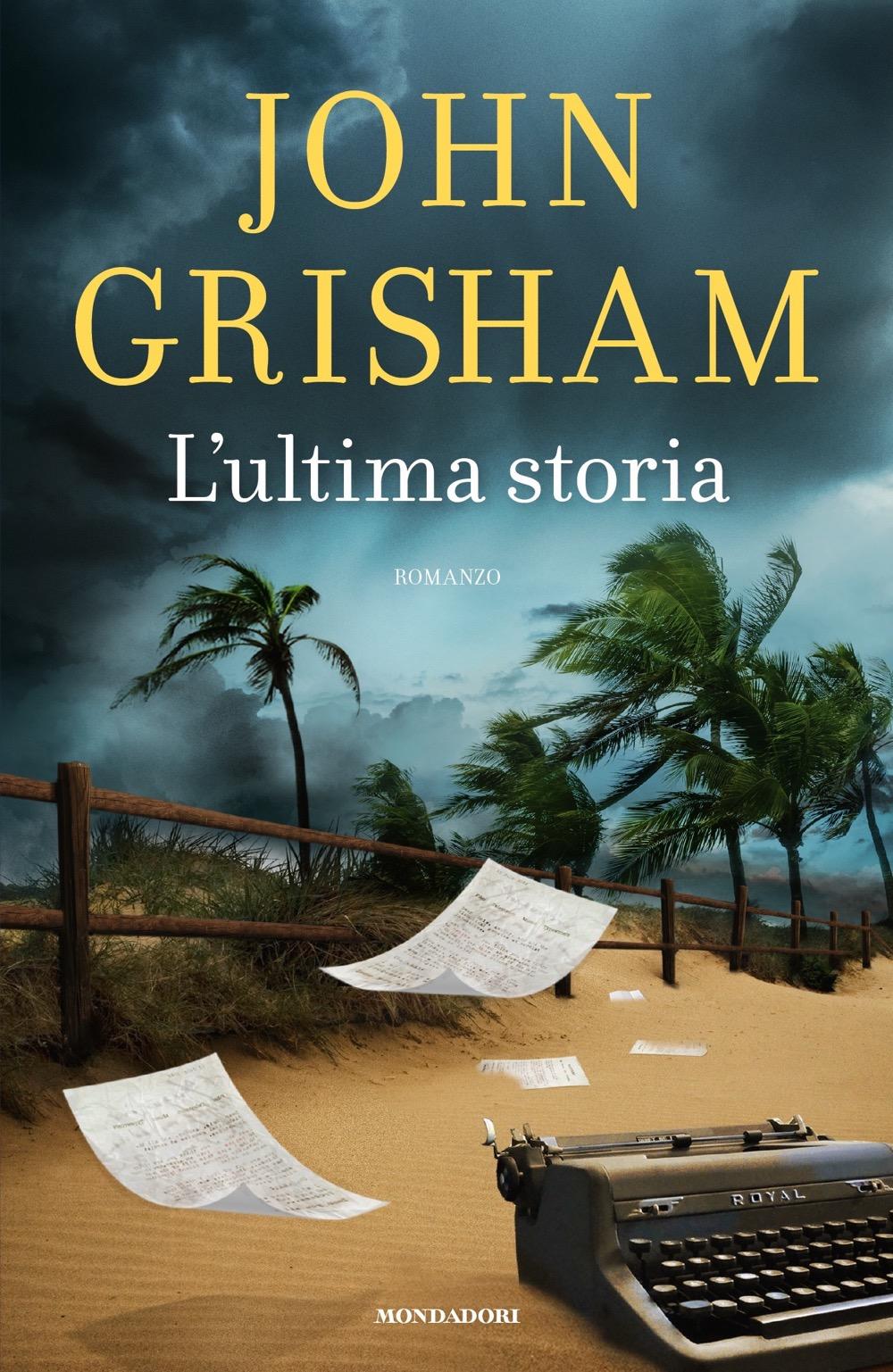 lultima-storia-john-grisham